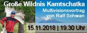"Multivisionsvortrag ""Große Wildnis Kamtschatka"""