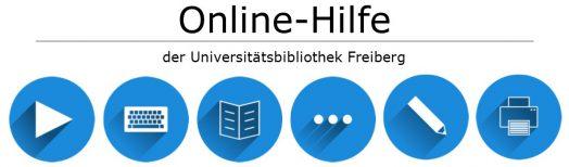 Online-Hilfe der Universitätsbibliothek Freiberg